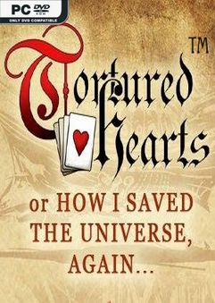 Tortured Hearts Or How I Saved The Universe Again SK