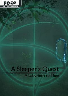 A Sleepers Quest A Labyrinth To Thee TiNYiSO