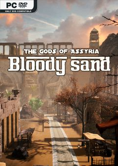 Bloody Sand The Gods of Assyria PLAZA