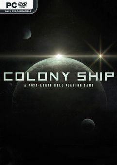 Colony Ship A Post Earth Role Playing Game Early Access