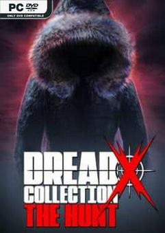 Dread X Collection The Hunt PLAZA