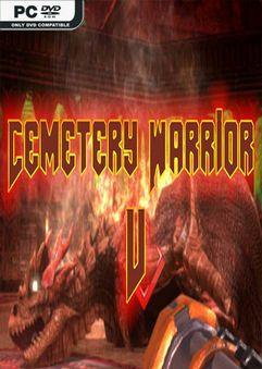 Cemetery Warrior V PLAZA