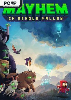 Mayhem in Single Valley SKIDROW