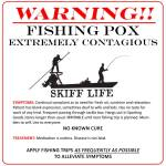 ALERT!  Highly infectious disease strikes fishermen!