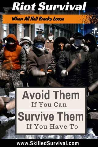Riot Survival