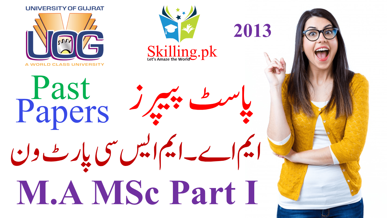 University of Gujrat Past Papers M A MSc Part I - Skilling