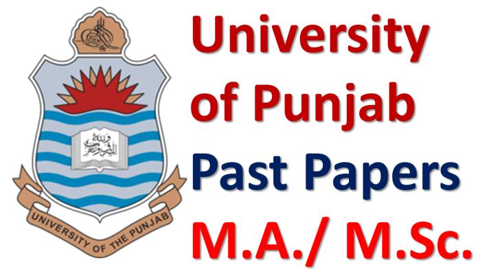 Punjab University Lahore Past Papers of M A / M Sc  Download