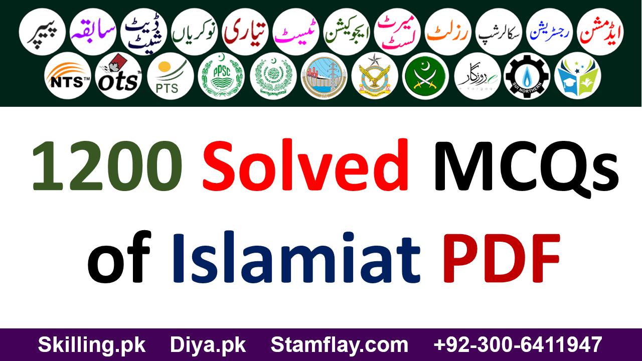 1200 Solved Mcqs Of Islamiat Pdf Skilling Foundation