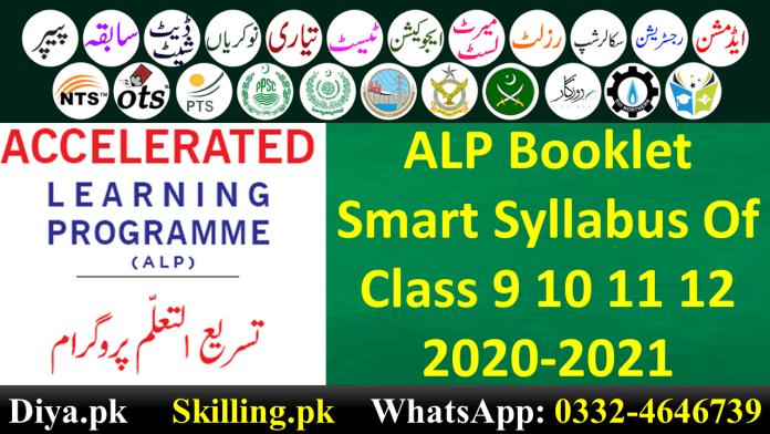 ALP Booklet Smart Syllabus Of Class 9 10 11 12 2020-2021