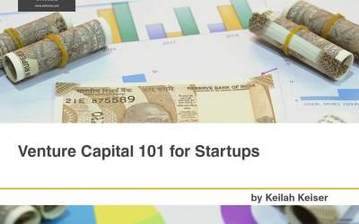 Venture Capital 101 for Startups