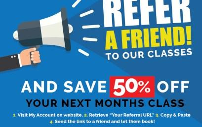 Refer a Friend Scheme!