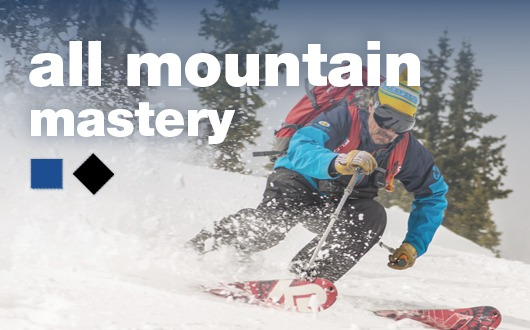 all mountain mastery (Ages 16+)Tour the whole mountain and learn new skills!