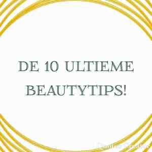 10 ultieme beautytips