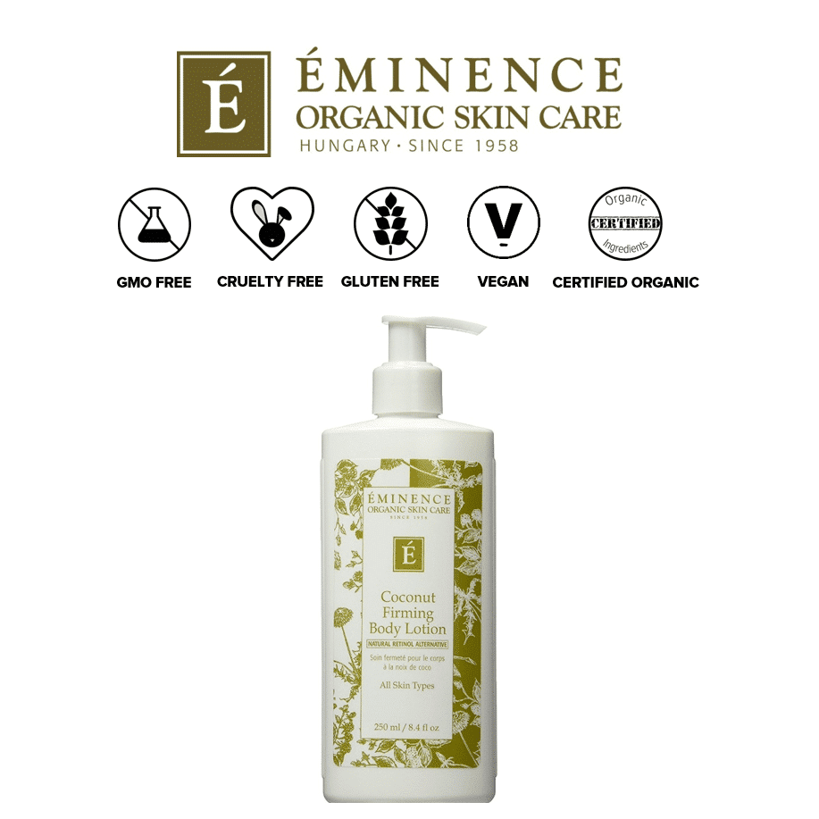 *EMINENCE ORGANIC SKIN CARE – COCONUT FIRMING BODY LOTION | $30 |