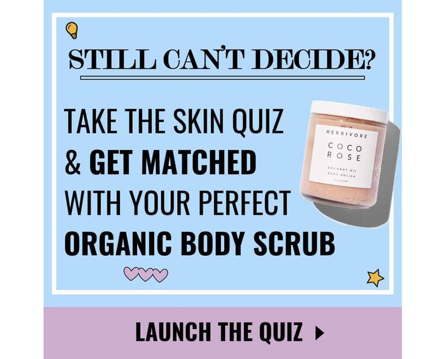 TOO MANY CHOICES? TAKE THE BODY SCRUBS QUIZ & GET MATCHED! | $0 |