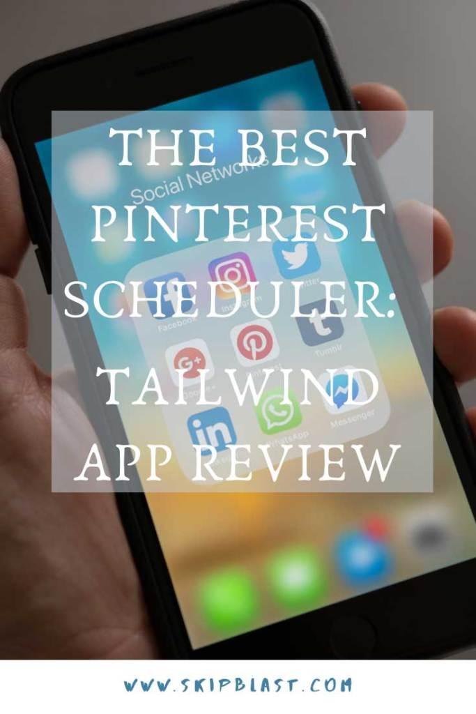 The Best Pinterest Scheduler: Tailwind App Review