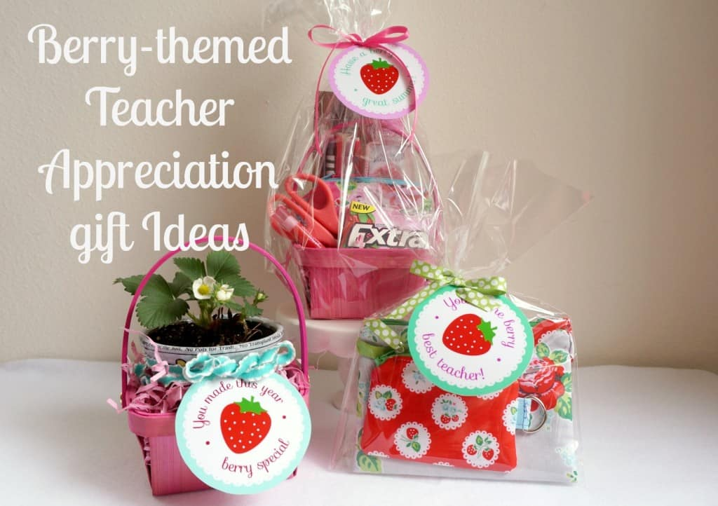 Berry Themed Teacher Appreciation Gift Ideas Skip To My Lou