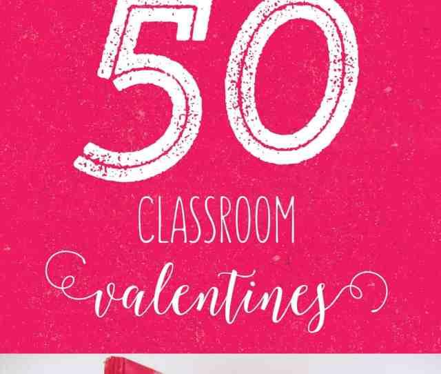 Classroom Valentines Ideas  Classroom Valentines