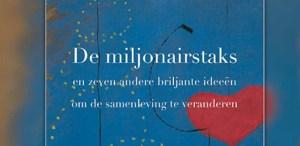De miljonairstaks en zeven andere briljante ideeën om de samenleving te veranderen
