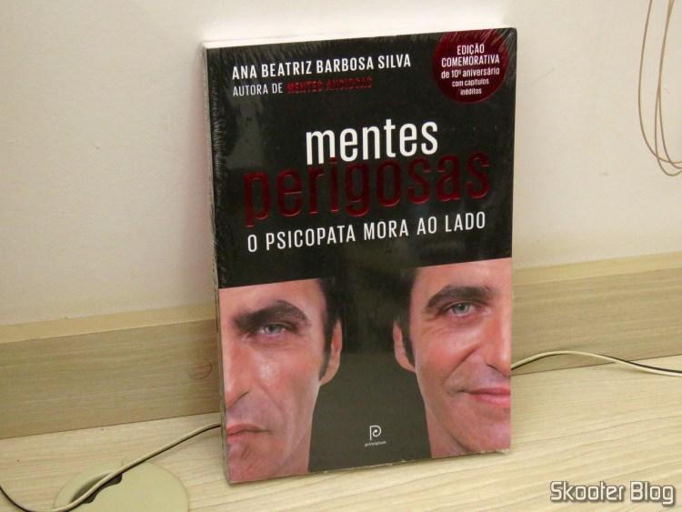 Dangerous Minds: The psychopath lives next door (commemorative edition 10th anniversary) - Ana Beatriz Barbosa Silva.
