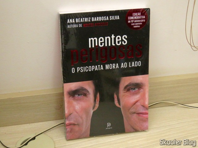 Dangerous Minds: The psychopath lives next door (commemorative edition 10th anniversary) - Ana Beatriz Barbosa Silva.