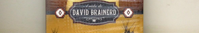 A Vida de David Brainerd - Jonathan Edwards.