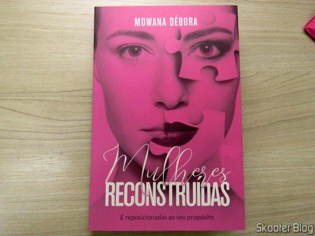 Mulheres Reconstruídas - Mowana Débora.
