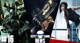 الحلقة 16 من EGN – الاعلان عن Assassin's Creed Syndicate, معاد نزول Mirror's Edge 2 و عرض Fallout 4 في E3 2015