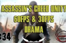 الحلقة رقم 34 من EGN : الدراما حول اداء لعبة Assassin's Creed Unity