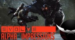 الانطباع عن Alpha لعبة Evolve