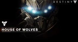 تحديد معاد نزول اضافة Destiny : House of Wolves و اول فيديو ليها