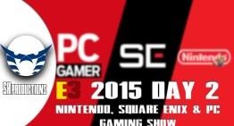 الانطباع عن E3 2015 اليوم التاني – Nintendo, Square enix و PC gaming Show