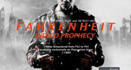 تحديد معاد اصدار نسخة Remaster من لعبة Fahrenheit: Indigo Prophecy علي الـPlaystation 4