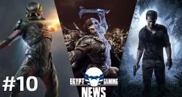 الحلقة 10 من EGN – تفاصيل جديدة عن Shadow of War و Mass Effect Andromeda و مستقبل سلسلة Uncharted
