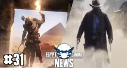 الحلقة 31 من EGN – معلومات جديدة عن Assassin's Creed Origins و احتمالية اصدار Red Dead Redemption 2 للـPC