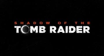 الاعلان بشكل رسمي اخيرا عن لعبة Shadow of the Tomb Raider