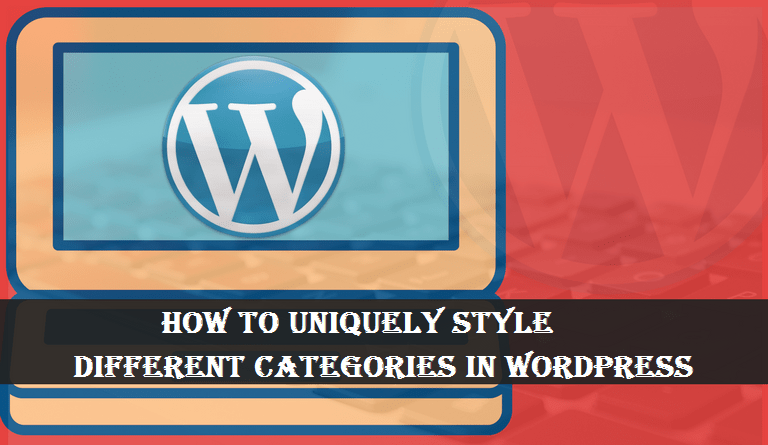 Uniquely Style Different Categories In WordPress