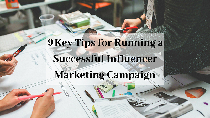 Tips for successful influencer marketing