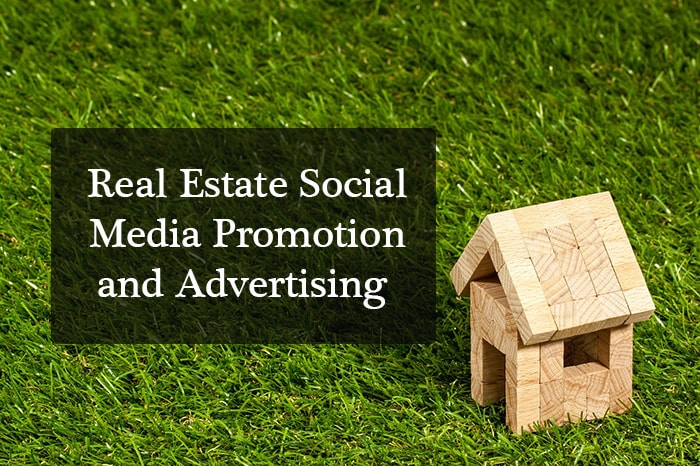 Real Estate Social Media Promotion and Advertising