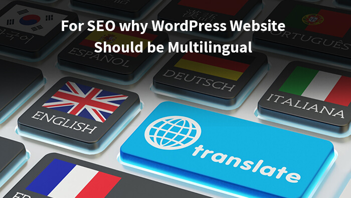 For SEO why WordPress Website Should be Multilingual