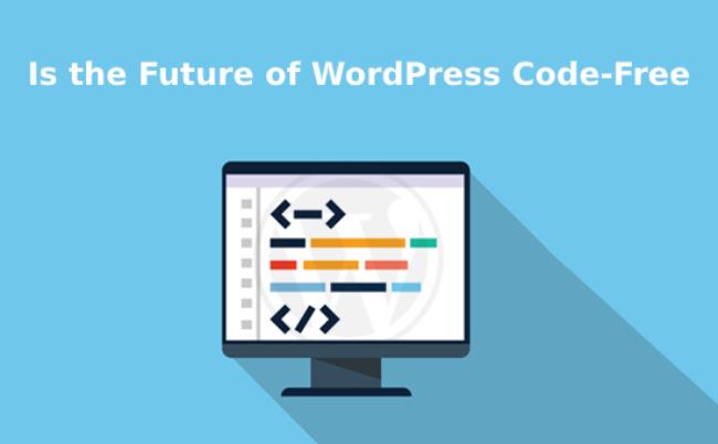 the future of WordPress code-free