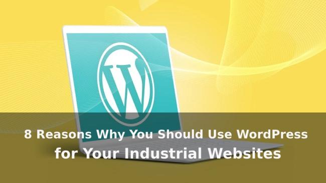 WordPress for Your Industrial Websites