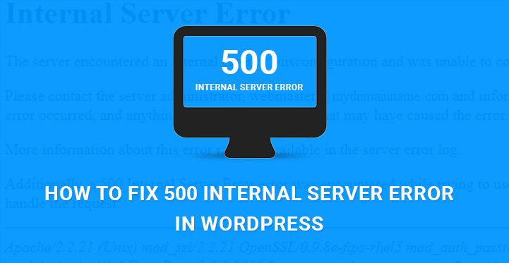 How to fix 500 internal server error in WordPress  SKT Themes