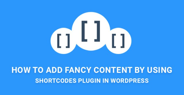 fancy content shortcodes plugin WordPress