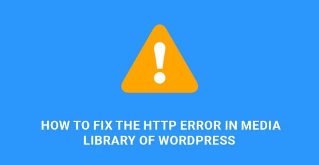 fix HTTP Error Media Library WordPress