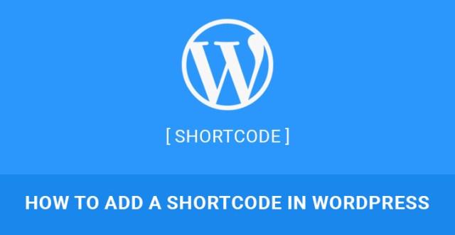 how to add shortcode in WordPress