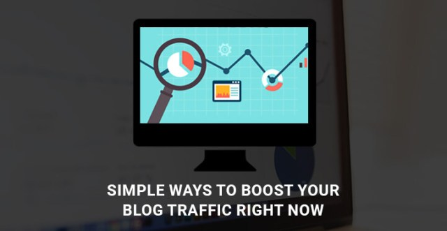 Simple Ways to Boost Your Blog-Traffic Right Now