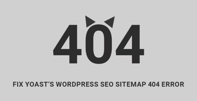 Yoasts WordPress SEO Sitemap 404 Error