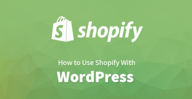 How to Use Shopify With WordPress