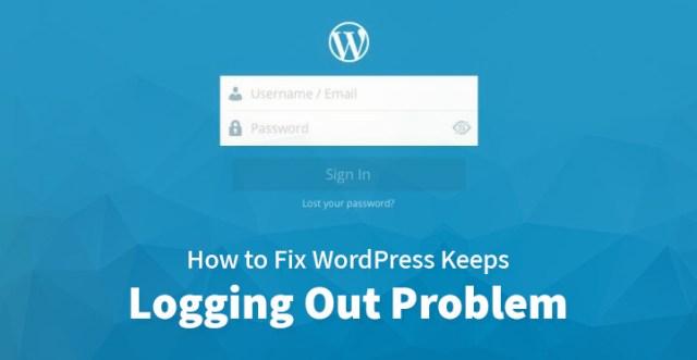 Fix WordPress Keeps Logging Out Problem